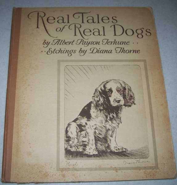 Real Tales of Real Dogs, Terhune, Albert Payson