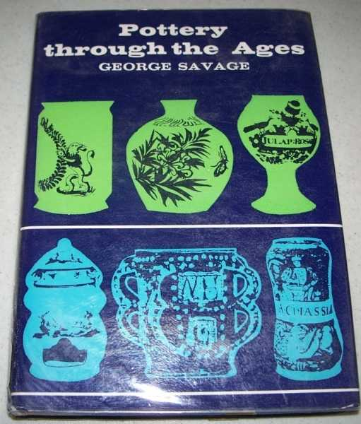 Pottery Through the Ages: The Belle Sauvage Library, Savage, George