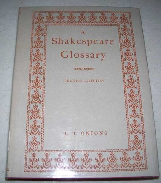 A Shakespeare Glossary, Onions, C.T.