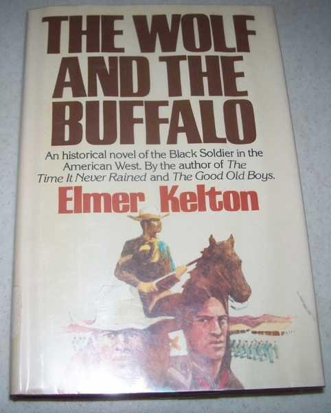 The Wolf and the Buffalo, Kelton, Elmer