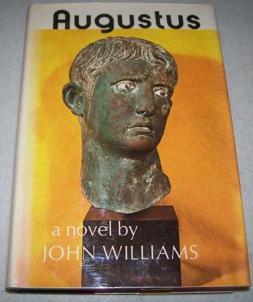 Augustus: A Novel, Williams, John