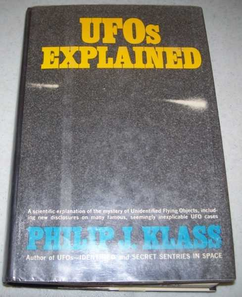 UFOs Explained, Klass, Philip J.