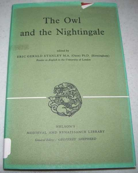 The Owl and the Nightingale (Nelson's Medieval and Renaissance Library), Stanley, Eric Gerald