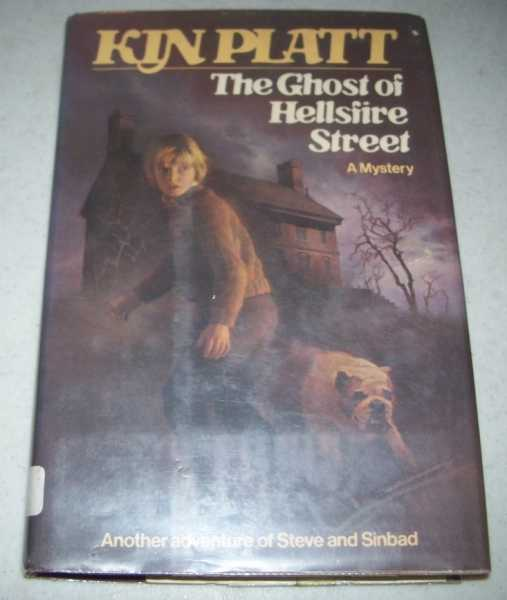 The Ghost of Hellsfire Street: A Mystery, Platt, Kin