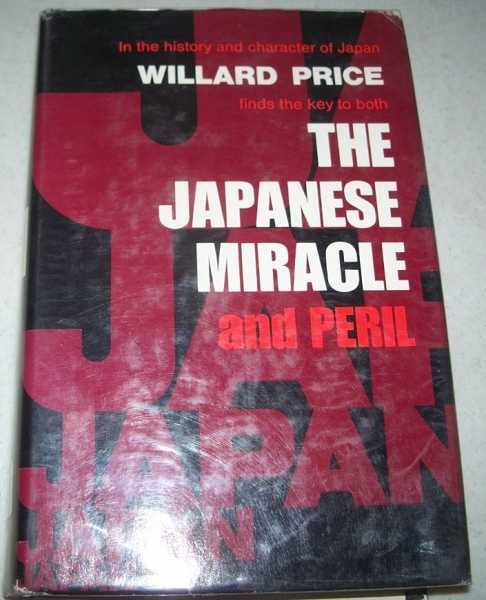 The Japanese Miracle and Peril, Price, Willard
