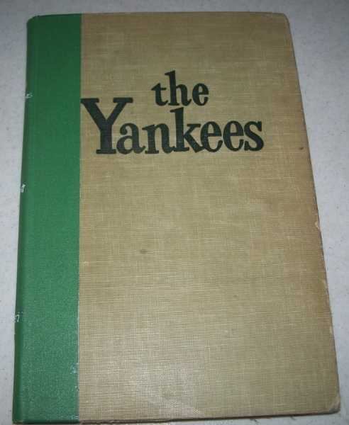 The Yankees: A Pictorial History of Baseball's Greatest Club, Durant, John