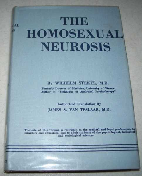 The Homosexual Neurosis, Stekel, Wilhelm