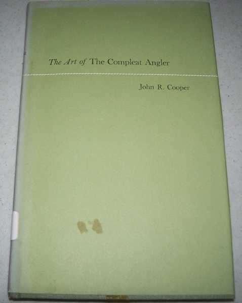 The Art of the Compleat Angler, Cooper, John R.