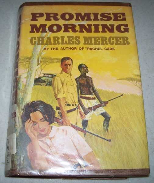 Promise Morning, Mercer, Charles