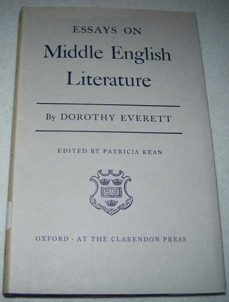 Essays on Middle English Literature, Everett, Dorothy