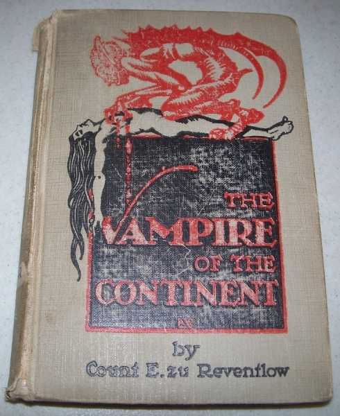 The Vampire of the Continent, Zu Reventlow, Count Ernst