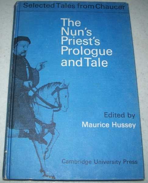 The Nun's Priest's Prologue and Tale from the Canterbury Tales (Selected Tales from Chaucer), Chaucer, Geoffrey; Hussey, Maurice (ed.)