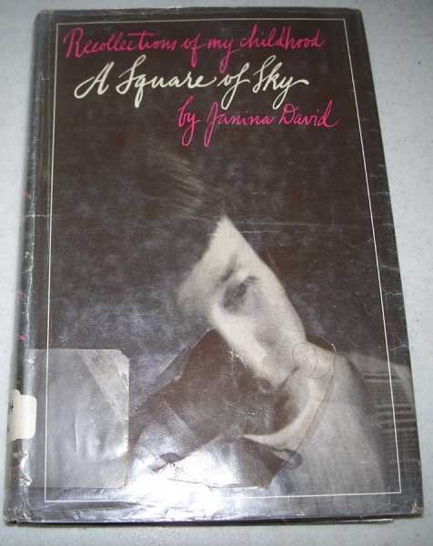 A Square of Sky: Recollections of My Childhood, David, Janina