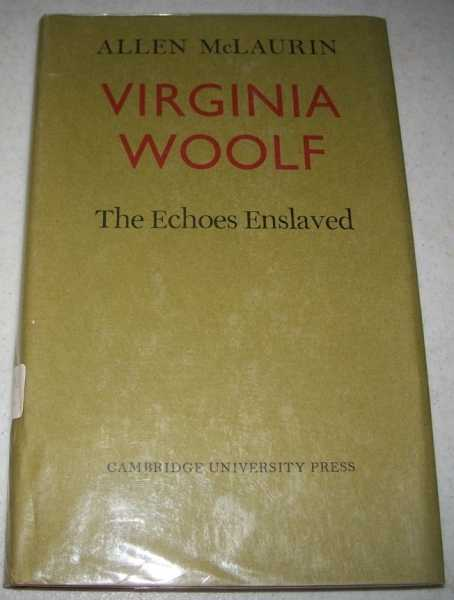 Virginia Woolf, The Echoes Enslaved, McLaurin, Allen