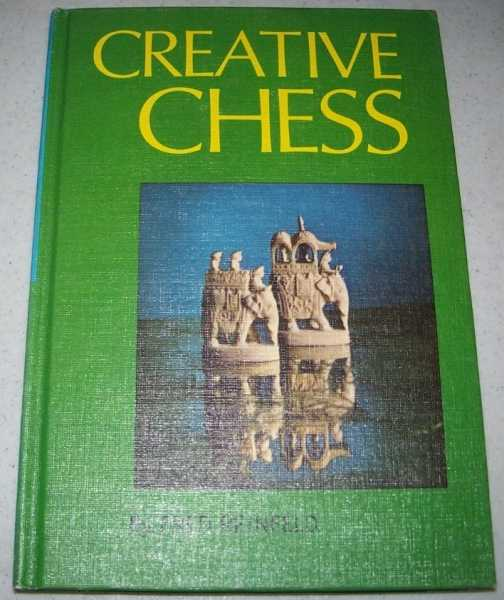 Creative Chess, Reinfeld, Fred