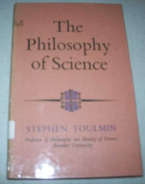 The Philosophy of Science: An Introduction, Toulmin, Stephen