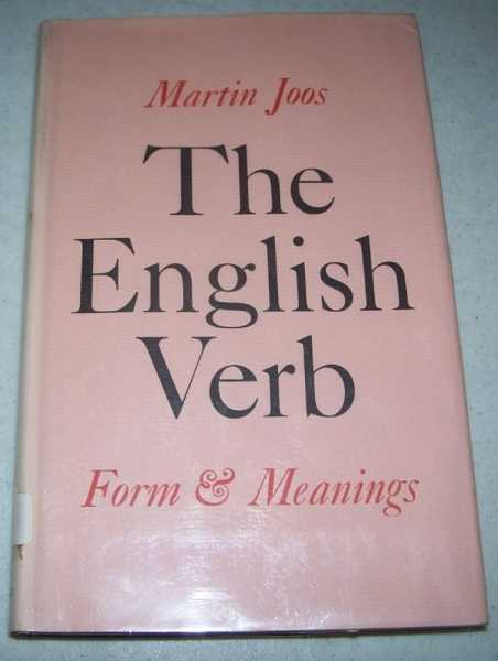 The English Verb: Form and Meanings, Joos, Martin