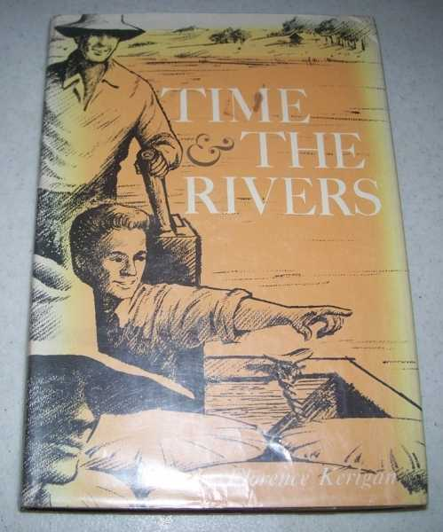 Time and the Rivers, Kerigan, Florence