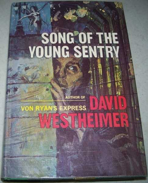 Song of the Young Sentry, Westheimer, David