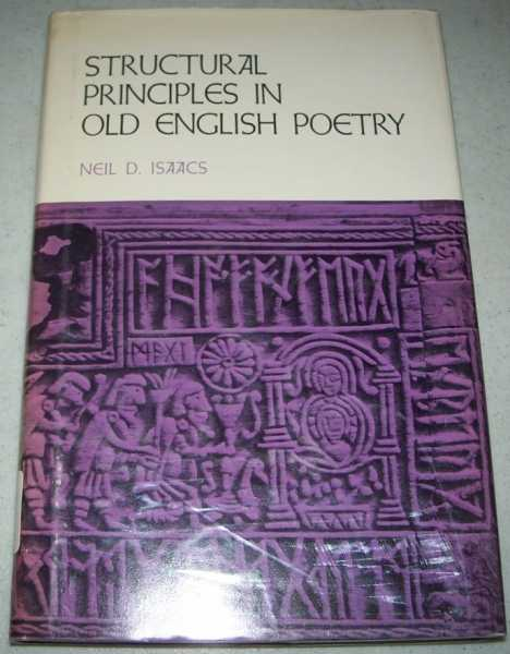 Structural Principles in Old English Poetry, Isaacs, Neil D.