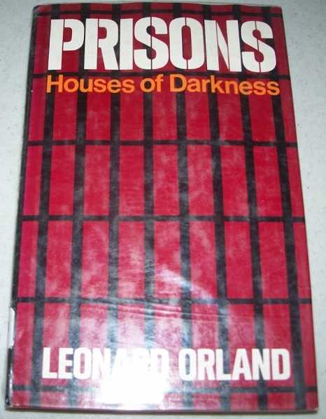 Prisons: Houses of Darkness, Orland, Leonard