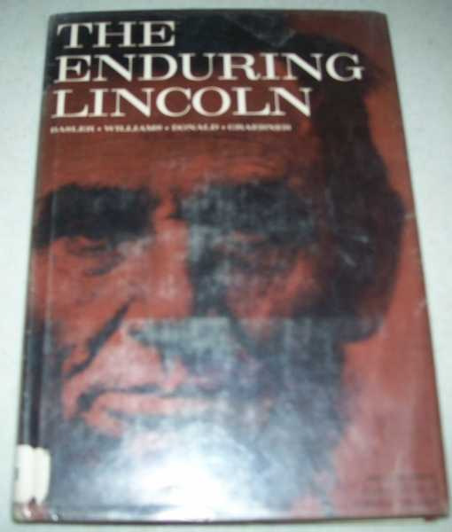 The Enduring Lincoln, Graebner, Norman A. (ed.)