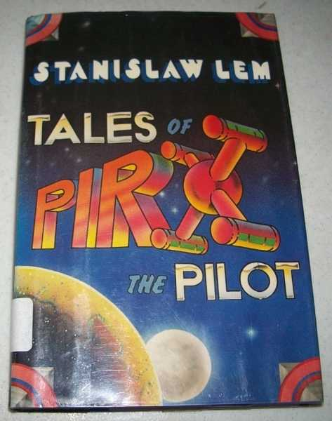 Tales of Pirx the Pilot, Lem, Stanislaw