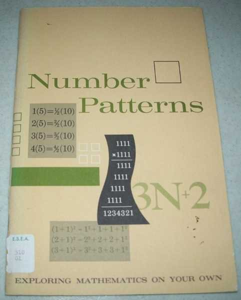 Number Patterns (Exploring Mathematics on Your Own), Glenn, William H. and Johnson, Donovan A.