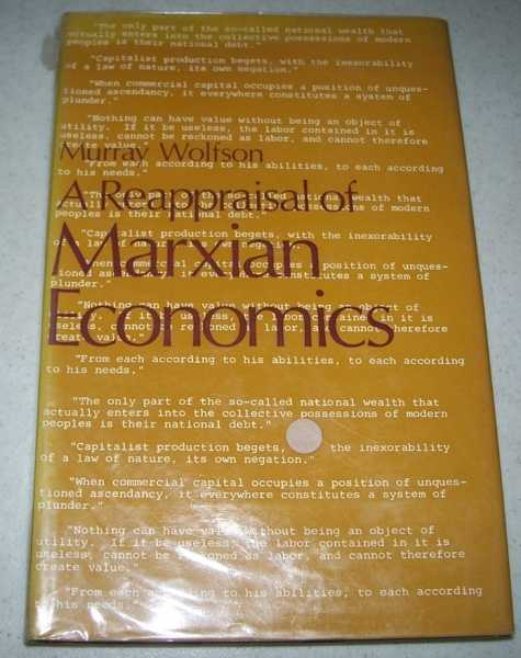 A Reappraisal of Marxian Economics, Wolfson, Murray