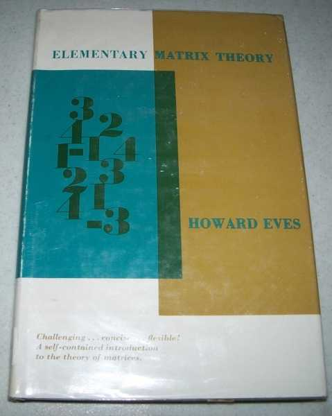 Elementary Matrix Theory, Eves, Howard
