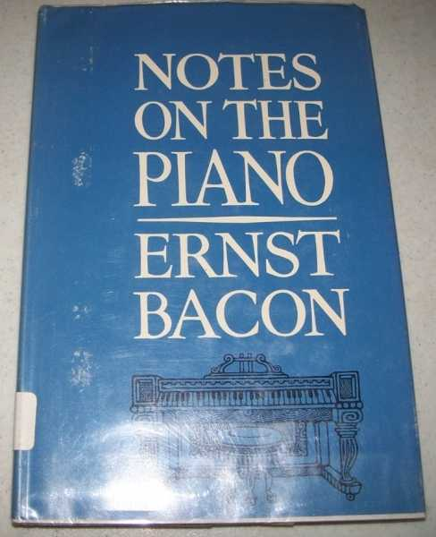 Notes on the Piano, Bacon, Ernst
