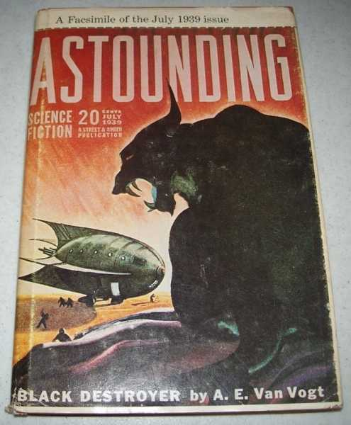 Astounding Science Fiction July 1939 (Facsimile Issue), Van Vogt, A.E.; Asimov, Isaac; Rocklynne, Ross; Campbell, John W. (ed.)