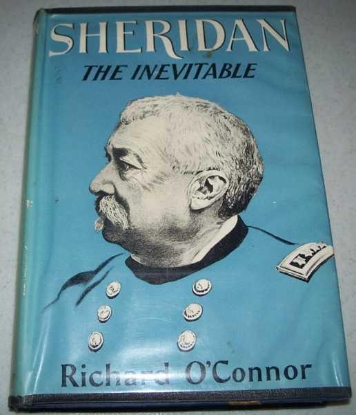 Sheridan the Inevitable, O'Connor, Richard