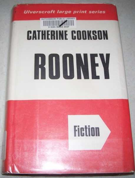 Rooney (Large Print Edition), Cookson, Catherine