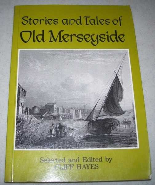 Stories and Tales of Old Merseyside, Hayes, Cliff