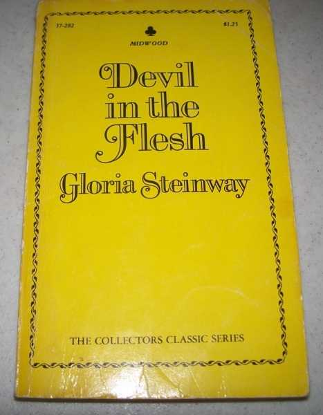 Devil in the Flesh, Steinway, Gloria