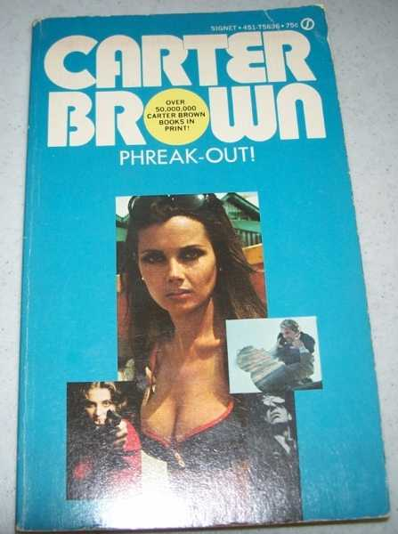 Phreak-Out!, Brown, Carter