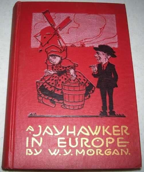 A Jayhawker in Europe, Morgan, W.Y.