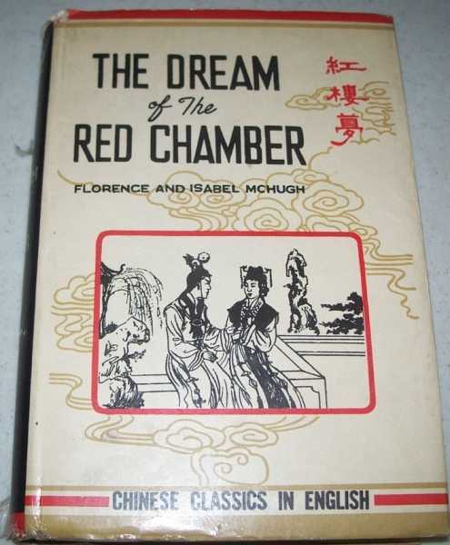The Dream of the Red Chamber (Chinese Classics in English), McHugh, Florence and Isabel