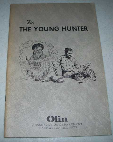 For the Young Hunter, Madson, John and Kozikcy, Ed