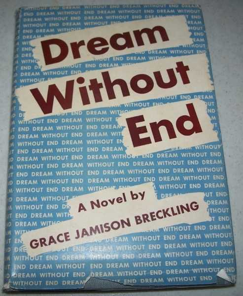 Dream Without End: A Novel, Breckling, Grace Jamison