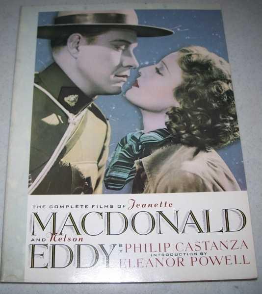 The Complete Films of Jeanette MacDonald and Nelson Eddy, Castanza, Philip; Powell, Eleanor (intro)