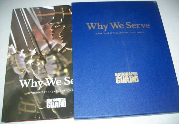 Why We Serve: A Portrait of the Army National Guard, N/A