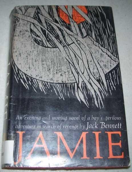 Jamie: A Novel, Bennett, Jack