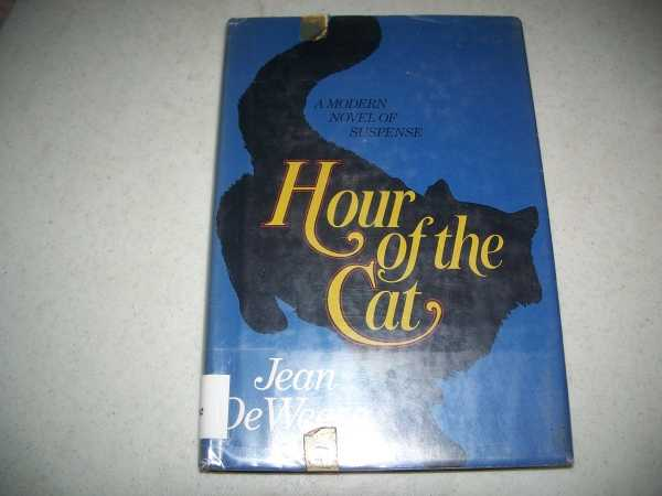 Hour of the Cat: A Novel, DeWeese, Jean