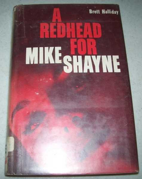 A Redhead for Mike Shayne: Michael Shayne's 48th Case, Halliday, Brett