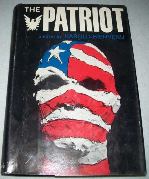 The Patriot: A Novel, Bienvenu, Harold