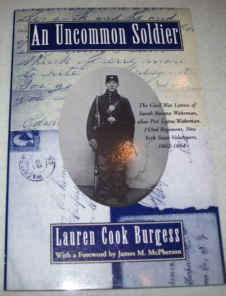 the uncommon soldier Burgess, lauren cook, an uncommon soldier oxfrd university press, 1994 i have to admit i was most impressed by this little book, well worth.
