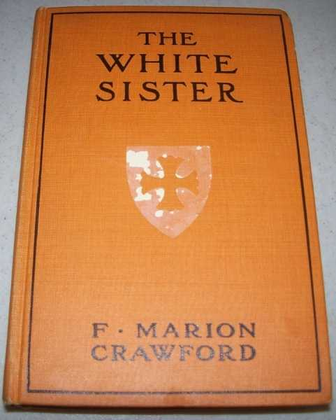 The White Sister, Crawford, F. Marion