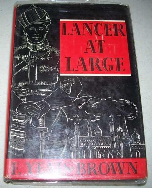 Lancer at Large, Yeats-Brown, F.